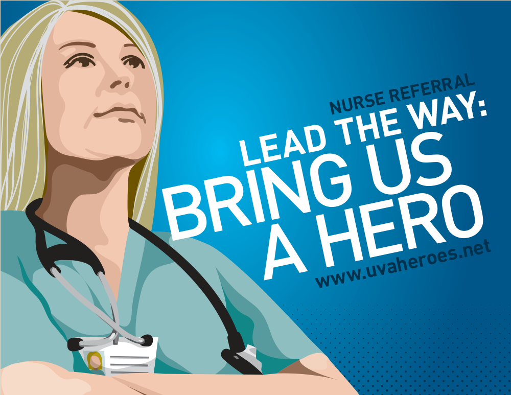 UVA Health System Nurse Referral Campaign Fliers